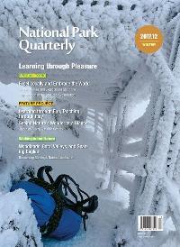 National Park Quarterly 2017.12 (winter):Learning through pleasure