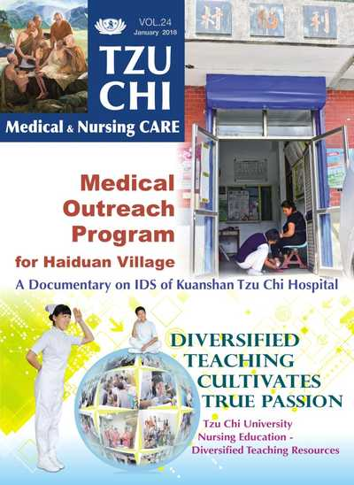 Tzu Chi medical & nursing care [Vol. 24]:Medical Outreach Program for Haiduan Village