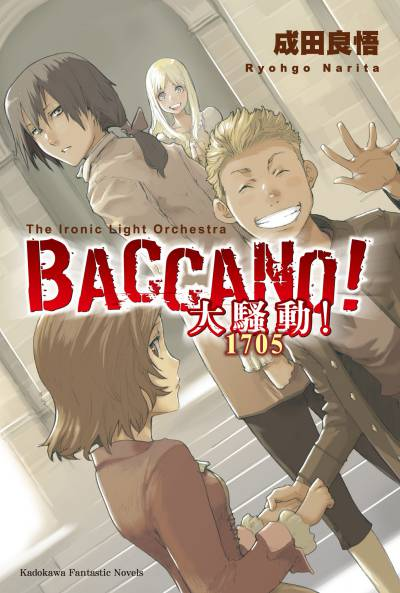 BACCANO!大騷動!, 1705 The ironic light orchestra