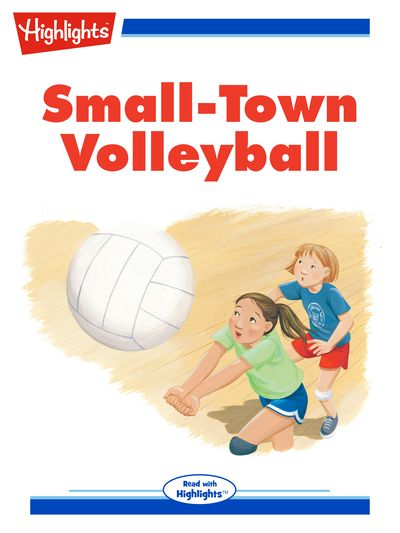 Small-Town volleyball [有聲書]