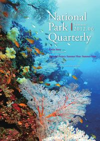 National Park Quarterly 2012.06 (Summer):Messages from Summer