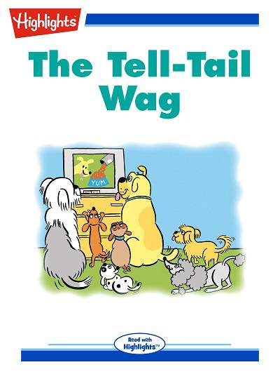 The tell-tail wag [有聲書]