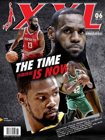 XXL美國職籃聯盟雜誌 [第278期]:決戰時刻 THE TIME IS NOW
