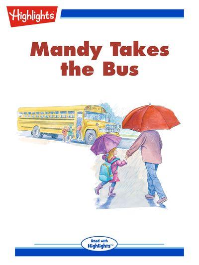 Mandy takes the bus [有聲書]