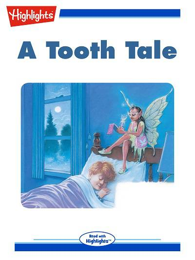 A tooth tale [有聲書]