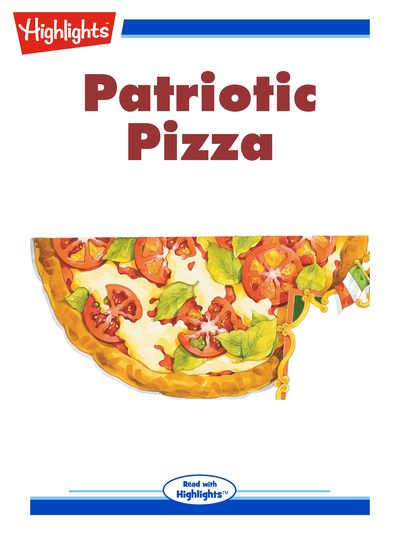 Patriotic pizza [有聲書]