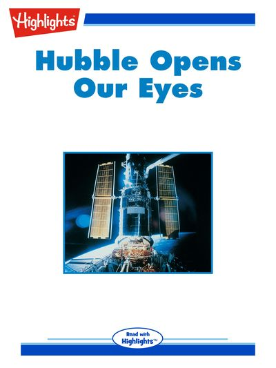 Hubble opens our eyes [有聲書]