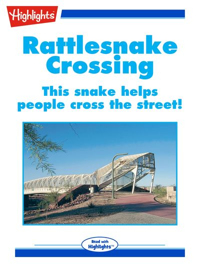 Rattlesnake crossing [有聲書]