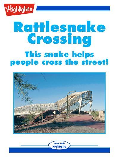 Rattlesnake crossing [有聲書]