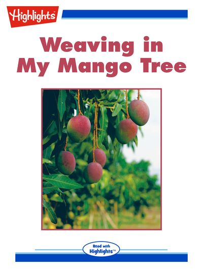 Weaving in my mango tree [有聲書]