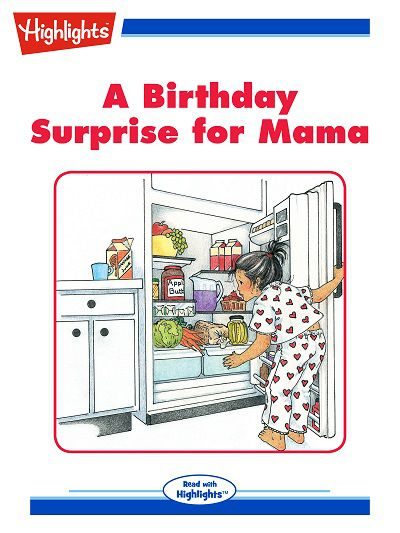 A birthday surprise for Mama [有聲書]