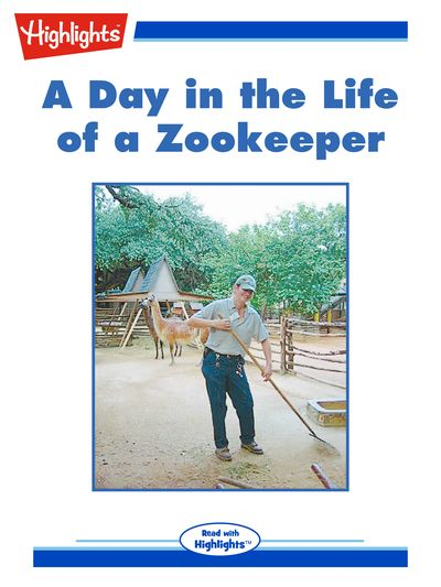 A day in the life of a zookeeper [有聲書]