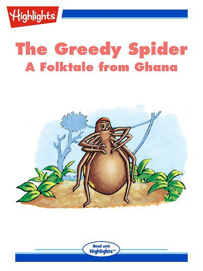 The greedy spider [有聲書]