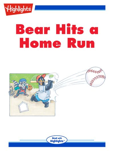 Bear hits a home run [有聲書]