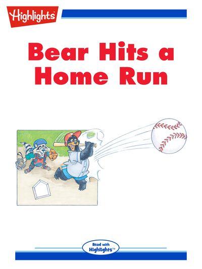 Bear hits a home run [有聲書]
