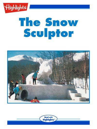The snow sculptor [有聲書]