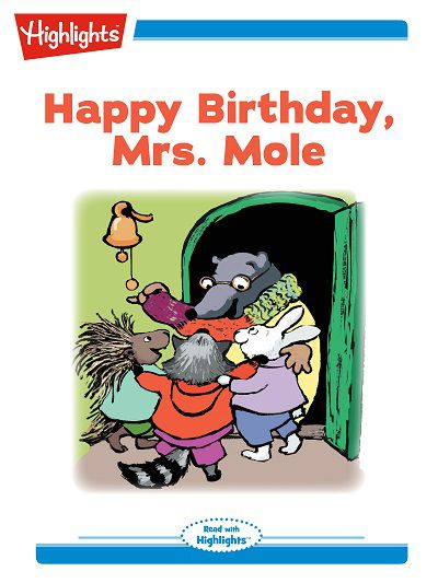 Happy birthday, Mrs. Mole [有聲書]