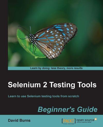 Selenium 2 Testing Tools: Beginner