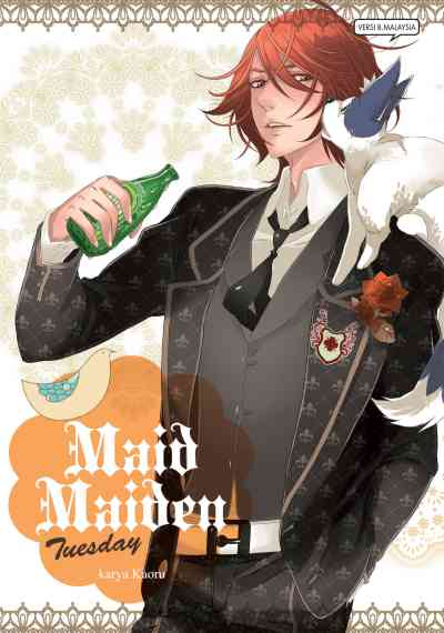 Maid maiden tuesday