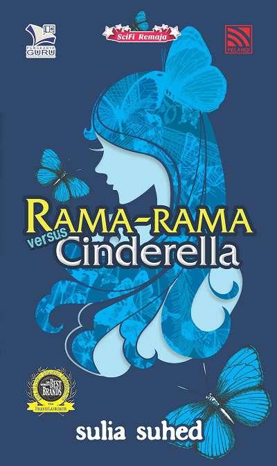 Rama-Rama versus Cinderella