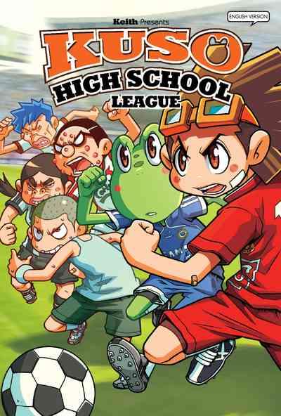 Kuso high school, league