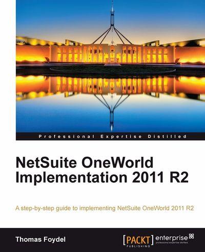 NetSuite OneWorld Implementation 2011 R2