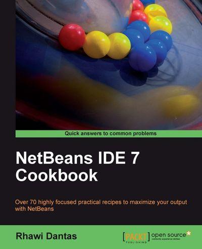 NetBeans IDE 7 Cookbook
