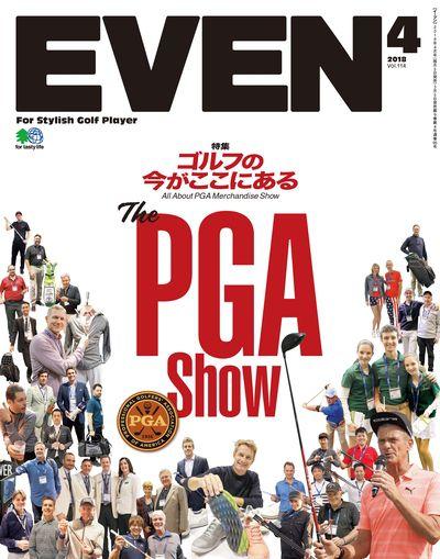EVEN [2018年4月号 Vol.114]:The PGA show