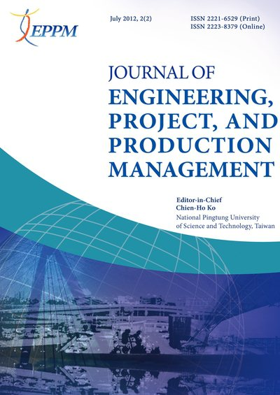 Journal of Engineering, Project, and Production Management [July 2012, 2(2)]