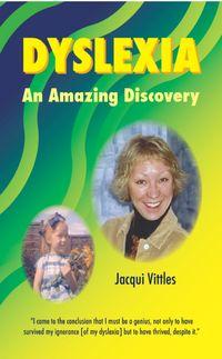 Dyslexia - An Amazing Discovery