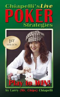 Chiapelli's Live Poker Strategies
