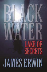 Black Water:Lake of Secrets