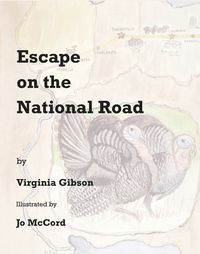 Escape On The National Road