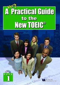 A Very Practical Guide to the New TOEIC [有聲書]. Book 1