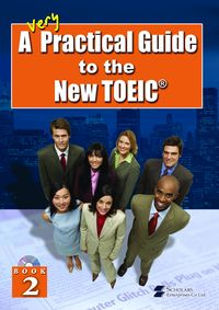 A Very Practical Guide to the New TOEIC [有聲書]. Book 2