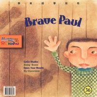 Brave Paul [有聲書]
