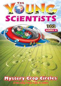 The Young Scientists Level 2 [第102期]:Mystery crop circles