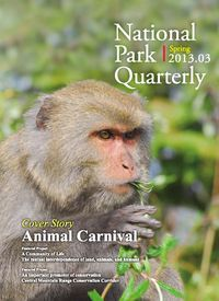 National Park Quarterly 2013.03 (Spring):Animal Carnival They have all come back!