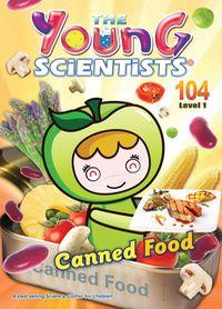 The Young Scientists Level 1 [第104期]:Canned Food