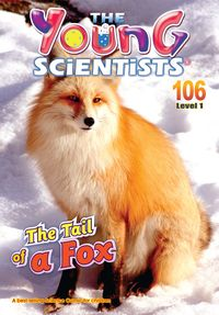 The Young Scientists Level 1 [第106期]:The Tail Of A Fox
