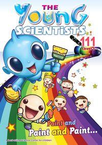 The Young Scientists Level 1 [第111期]:Paint and Paint and Paint...