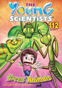 The Young Scientists Level 1 [第112期]:Green Animals