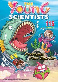 The Young Scientists Level 1 [第115期]:Fearless Fish Doctor