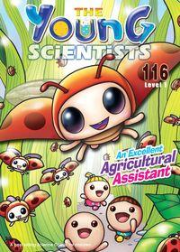 The Young Scientists Level 1 [第116期]:An Excellent Agricultural Assistant