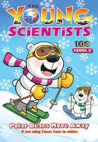 The Young Scientists Level 2 [第104期]:Polar bears move away