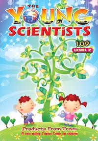 The Young Scientists Level 2 [第109期]:Products from trees