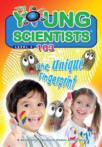 The Young Scientists Level 3 [第103期]:The unique fingerprint