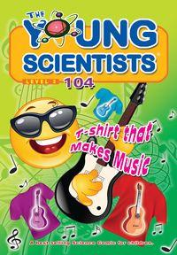 The Young Scientists Level 3 [第104期]:T-Shirt that makes music
