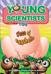 The Young Scientists Level 3 [第106期]:Uses of eggshells