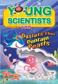 The Young Scientists Level 3 [第108期]:Oysters that contain pearls
